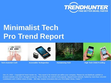 Minimalist Tech Trend Report and Minimalist Tech Market Research