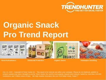 Organic Snack Trend Report and Organic Snack Market Research