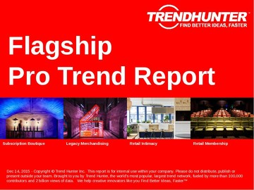Flagship Trend Report and Flagship Market Research