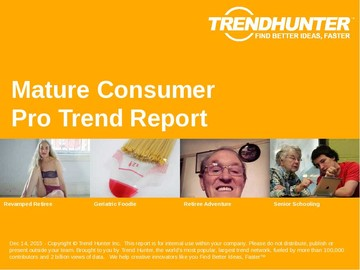 Mature Consumer Trend Report and Mature Consumer Market Research