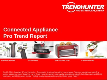 Connected Appliance Trend Report and Connected Appliance Market Research