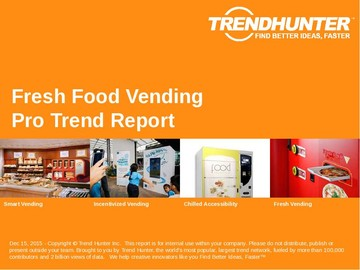 Fresh Food Vending Trend Report and Fresh Food Vending Market Research