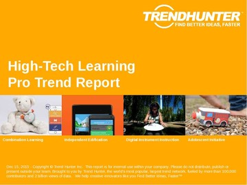 High-Tech Learning Trend Report and High-Tech Learning Market Research