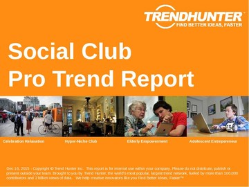 Social Club Trend Report and Social Club Market Research