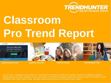 Classroom Trend Report and Classroom Market Research