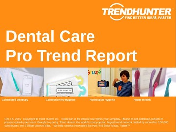 Dental Care Trend Report and Dental Care Market Research