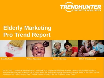 Elderly Marketing Trend Report and Elderly Marketing Market Research