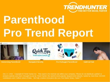 Parenthood Trend Report and Parenthood Market Research