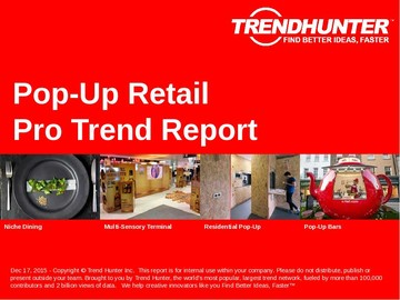 Pop-Up Retail Trend Report and Pop-Up Retail Market Research