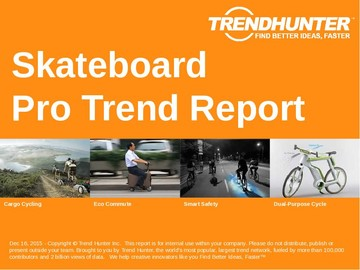 Skateboard Trend Report and Skateboard Market Research
