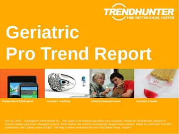 Geriatric Trend Report and Geriatric Market Research