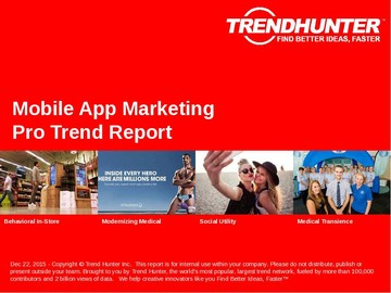 Mobile App Marketing Trend Report and Mobile App Marketing Market Research