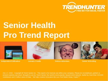 Senior Health Trend Report and Senior Health Market Research