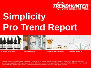 Simplicity Trend Report and Simplicity Market Research