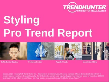 Styling Trend Report and Styling Market Research