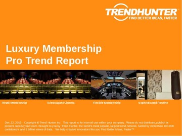 Luxury Membership Trend Report and Luxury Membership Market Research