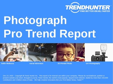 Photograph Trend Report and Photograph Market Research