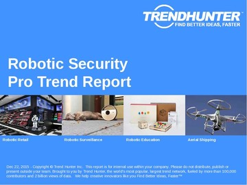 Robotic Security Trend Report and Robotic Security Market Research