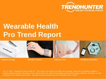 Wearable Health Trend Report and Wearable Health Market Research