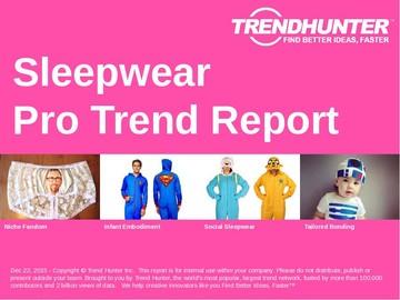 Sleepwear Trend Report and Sleepwear Market Research