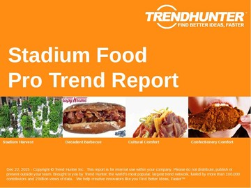 Stadium Food Trend Report and Stadium Food Market Research