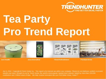 Tea Party Trend Report and Tea Party Market Research