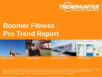 Boomer Fitness Trend Report and Boomer Fitness Market Research