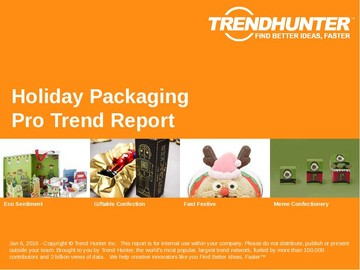 Holiday Packaging Trend Report and Holiday Packaging Market Research
