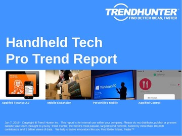 Handheld Tech Trend Report and Handheld Tech Market Research