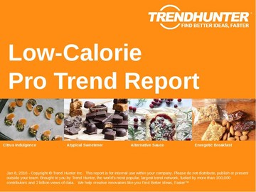 Low-Calorie Trend Report and Low-Calorie Market Research