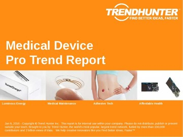 Medical Device Trend Report and Medical Device Market Research
