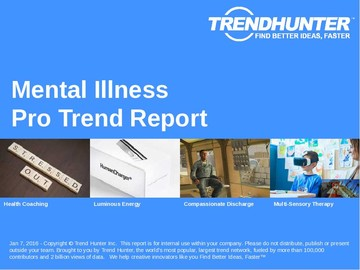 Mental Illness Trend Report and Mental Illness Market Research