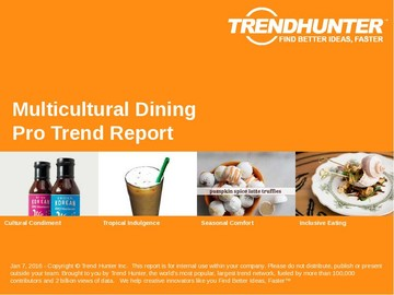 Multicultural Dining Trend Report and Multicultural Dining Market Research