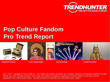 Pop Culture Fandom Trend Report and Pop Culture Fandom Market Research