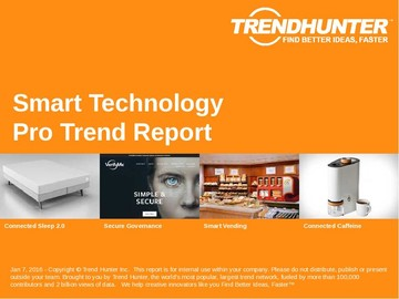 Smart Technology Trend Report and Smart Technology Market Research