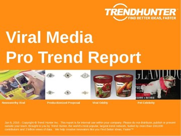 Viral Media Trend Report and Viral Media Market Research