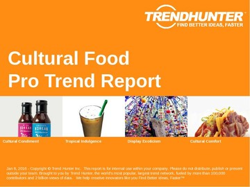 Cultural Food Trend Report and Cultural Food Market Research