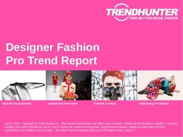 Designer Fashion Trend Report and Designer Fashion Market Research