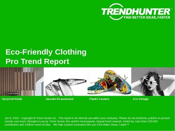 Eco-Friendly Clothing Trend Report and Eco-Friendly Clothing Market Research