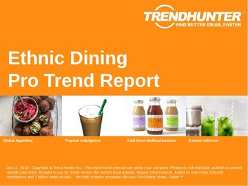 Ethnic Dining Trend Report and Ethnic Dining Market Research