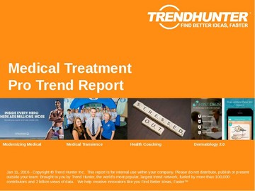 Medical Treatment Trend Report and Medical Treatment Market Research
