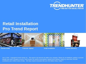 Retail Installation Trend Report and Retail Installation Market Research
