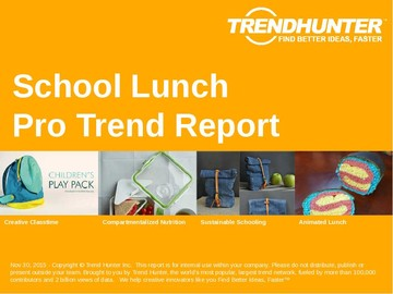 School Lunch Trend Report and School Lunch Market Research