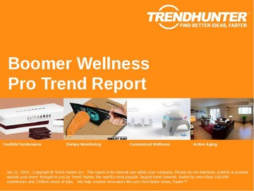 Boomer Wellness Trend Report and Boomer Wellness Market Research