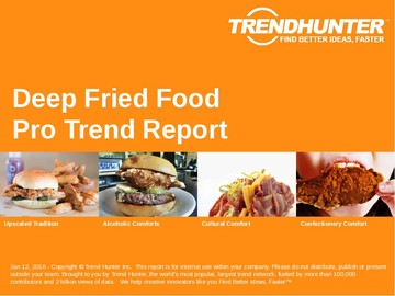 Deep Fried Food Trend Report and Deep Fried Food Market Research