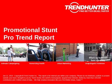 Promotional Stunt Trend Report and Promotional Stunt Market Research