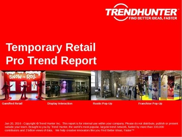 Temporary Retail Trend Report and Temporary Retail Market Research