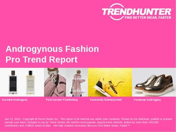 Androgynous Fashion Trend Report and Androgynous Fashion Market Research