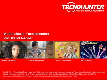 Multicultural Entertainment Trend Report and Multicultural Entertainment Market Research