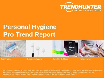 Personal Hygiene Trend Report and Personal Hygiene Market Research